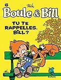 "Afficher ""Boule et Bill n° 6 Tu te rappelles, Bill ?"""