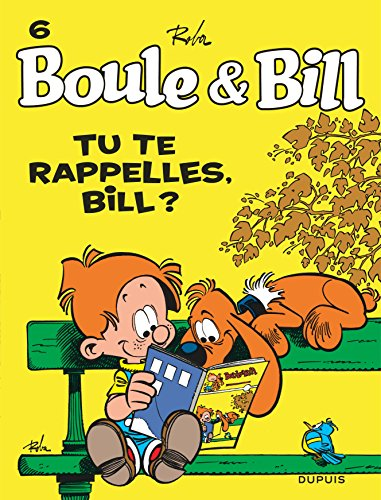 Boule et Bill, T6: Tu te rappelles Bill?