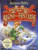 Scarica Libro Decimo viaggio nel Regno della Fantasia Ediz illustrata (PDF,EPUB,MOBI) Online Italiano Gratis