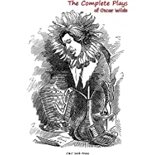 The Complete Plays of Oscar Wilde (English Edition)