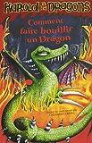 harold et les dragons tome 5 comment faire bouillir un dragon