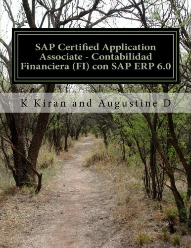 SAP Certified Application Associate - Contabilidad Financiera (FI) con SAP ERP 6.0 by K Kiran (2014-06-20)