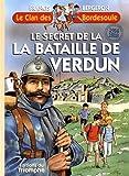 Image de Le clan des Bordesoule, Tome 32 : Le secret de la bataille de Verdun