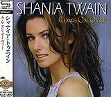 Shania Twain: Come on Over (Audio CD)