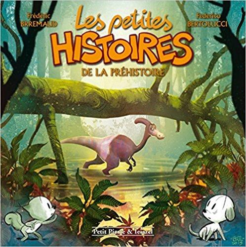 Les petites histoires de la préhistoire