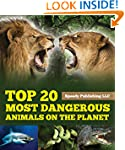 Top 20 Most Dangerous Animals On The...