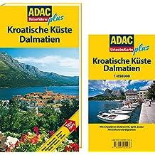 ADAC Reiseführer plus Kroatische Küste/Dalmatien: Mit extra Karte zum Herausnehmen