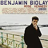 Rose Kennedy / Benjamin Biolay | Biolay, Benjamin. Compositeur