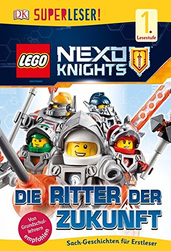 Preisvergleich Produktbild SUPERLESER! LEGO® NEXO KNIGHTS™. Die Ritter der Zukunft: 1. Lesestufe Sach-Geschichten für Leseanfänger