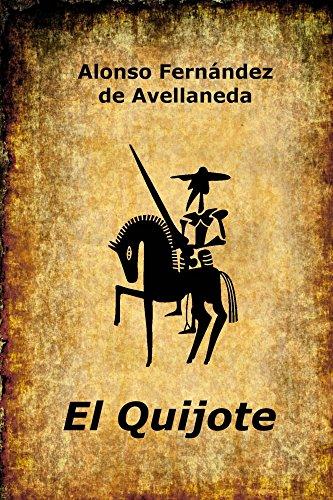 El Quijote eBook: Fernandez de Avellaneda, Alonso, Lopez De los ...