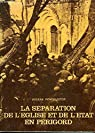 La séparation de l'Eglise et de l'Etat en Périgord par Pommarède