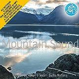 Mountain Sound Musica Di Relax e Suoni Della Natura Cd Doppio Wellness relax