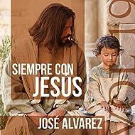 Siempre Con Jesús, Vol 19