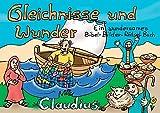 Gleichnisse und Wunder: Ein wundersames Bibel-Bilder-Rätsel-Buch