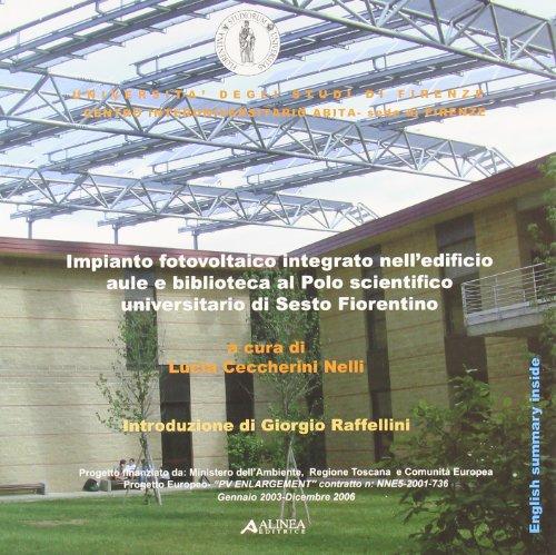 Impianto fotovoltaico integrato nell'edificio aule e biblioteca al Polo scientifico universitario di Sesto Fiorentino