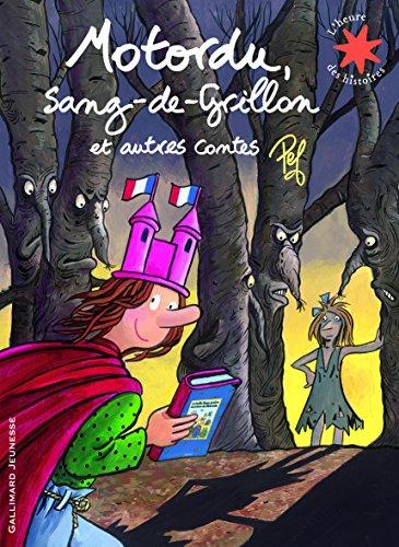 Motordu, Sang-de-Grillon et autres contes par Pef