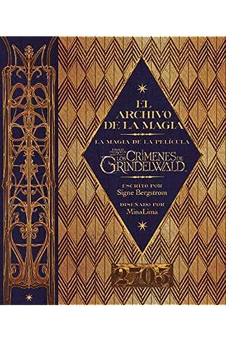 El archivo de la magia: La magia de la película Animales Fantásticos: Los crímenes de Grindelwald