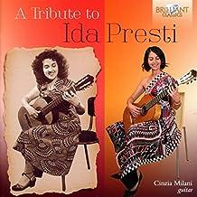 A Tribute to Ida Presti-Music for Solo Guitar