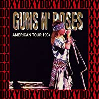 American Tour (Use Your Illusion), 1993 [Doxy Collection, Remastered, Live on Fm Broadcasting]