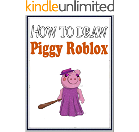 How To Draw Piggy Roblox Characters Step By Step Drawings For
