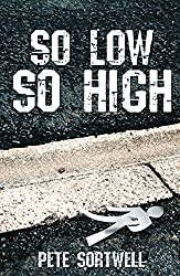 So Low So High (English Edition)