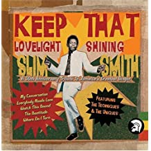 Keep That Lovelight Shining by Slim Smith