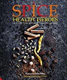Spice Health Heroes: Unlock the power of spice...