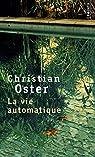 La vie automatique par Oster