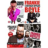 Frankie Boyle Complete Collection : Frankie Boyle: Live / Frankie Boyle Live 2: If I Could Reach Out Through Your TV and Strangle You I Would / Frankie Boyle Live - The Last Days of Sodom / Frankie Boyle's Tramadol Nights + Extras + F**K You Scotland – behind the scenes tour diary + Sketches from BBC3 comedy Rush Hour + Drug experiment + Training montage + Valium-fuelled publicity thing and Nigel Buckland + endomorph