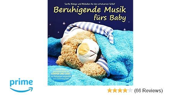 beruhigende musik furs baby sanfte klange und melodien fur den erholsamen schlaf von padagogen zusammengestellt einschlafhilfe