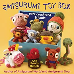 Amigurumi Toy Box: Cute Crocheted Friends par [Rimoli, Ana Paula]