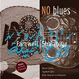 Songtexte von NO blues - Farewell Shalabiye