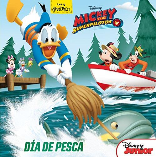 Mickey y los Superpilotos. Día de pesca: Cuento (Disney. Mickey)