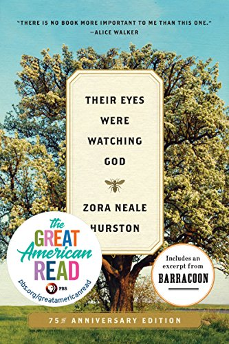 Their Eyes Were Watching God: A Novel (English Edition) por Zora Neale Hurston