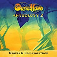 Steve Howe - Anthology 2: Groups & Collaborations