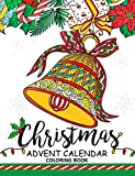 Christmas Advent Calendar Coloring Book.: Adult Coloring Book