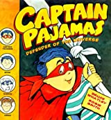 Captain Pajamas: Defender of the Universe by Bruce Whatley (2000-04-26)
