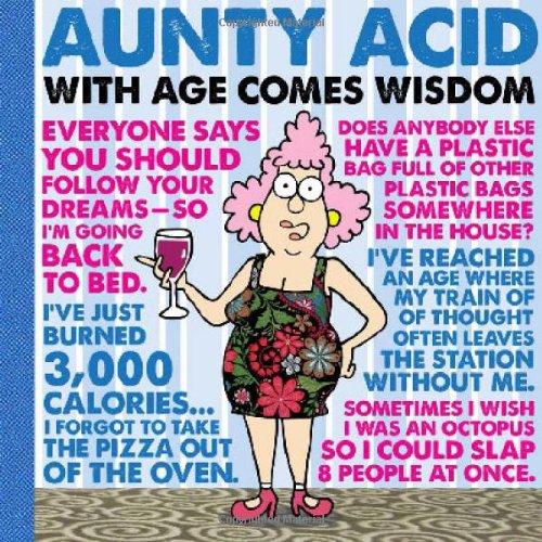 Aunty Acid with Age Comes Wisdom: With Age Comes Wisdom por Ged Backland