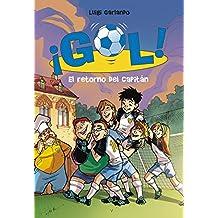El retorno del capitan / The Captain's Comeback (Gol / Goal)