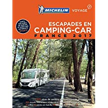 Michelin Camping Car France 2017 (MICHELIN Campingführer)