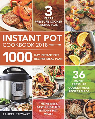 instant-pot-cookbook-2018-1000-day-instant-pot-recipes-meal-plan-36-month-pressure-cooker-meal-recip