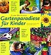 Gartenparadiese f�r Kinder