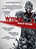 Wyrmwood: Road of the Dead [dt./OV]