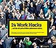 24 Work Hacks