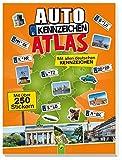 Autokennzeichenatlas mit über 250 Stickern: Mit allen deutschen Kennzeichen