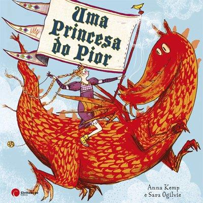 Uma Princesa do Pior ( Kinderbuch auf portugiesisch)