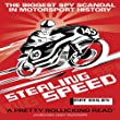 Stealing Speed (paperback): The Biggest Spy Scandal in Motorsport History