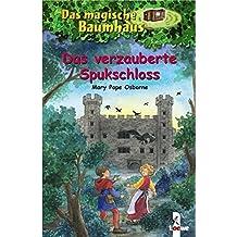 Das magische Baumhaus - Das verzauberte Spukschloss: Band 28