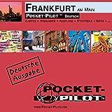 Pocket-Pilot Frankfurt: Einzelkarten: Zentrum, Großraum & Region - Öffentliche Verkehrsmittel - Sehenswürdigkeiten - Ausflüge - Wissenswertes - Klima ... und vieles mehr. Deutsche Ausgabe -