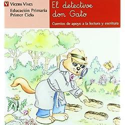 El Detective Don Gato. Serie Roja (Cuentos de Apoyo. serie Roja) - 9788431630133